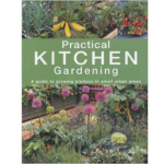 practical kitchen gardening by Barbara Segall book cover