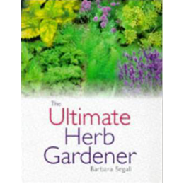 the ultimate herb gardener by barbara segall book cover